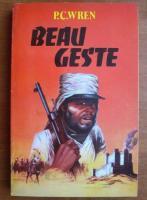 P. C. Wren - Beau Geste