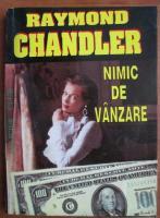 Anticariat: Raymond Chandler - Nimic de vanzare