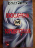 Richard Webster - Enciclopedia superstitiilor
