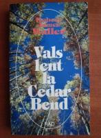 Robert James Waller - Vals lent la Cedar Bend