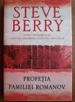Steve Berry - Profetia familiei Romanov