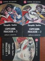 Anticariat: Theophile Gautier - Capitanul Fracasse (3 volume)