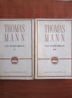 Anticariat: Thomas Mann - Casa Buddenbrook (2 volume)