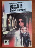 Timmy Bradley - Crima de la manastirea Saint Bernard