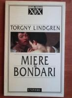 Anticariat: Torgny Lindgren - Miere de bondari