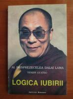 Anticariat: Al paisprezecelea Dalai Lama, Tenzin Gyatso - Logica iubirii