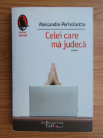 Anticariat: Alessandro Perissinotto - Celei care ma judeca