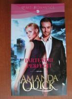 Amanda Quick - Parteneri perfecti