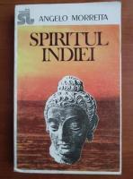 Anticariat: Angelo Morretta - Spiritul Indiei