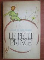 Antoine de Saint Exupery - Le petit prince