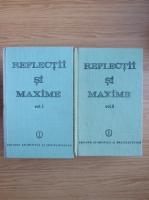 Anticariat: Constantin Badescu - Reflectii si maxime (2 volume)
