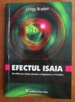 Anticariat: Gregg Braden - Efectul Isaia