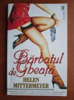 Helen Mittermeyer - Barbatul de gheata