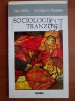 Anticariat: Ion Balin - Sociologie si tranzitie