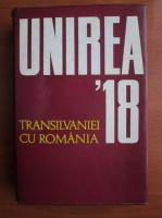 Anticariat: Ion Popescu Puturi - Unirea Transilvaniei cu Romania. 1 decembrie 1918