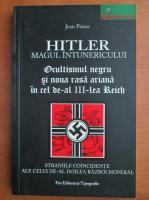 Anticariat: Jean Prieur - Hitler, magul intunericului
