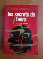Lobsang Rampa - Les secrets de l'aura