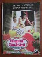 Anticariat: Marieta Vincler - Elixirul sanatatii. Sucuri de fructe si legume