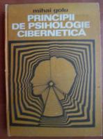 Anticariat: Mihai Golu - Principii de psihologie cibernetica