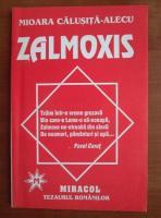 Anticariat: Mioara Calusita Alecu - Zalmoxis