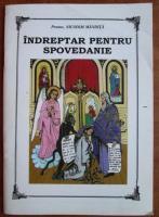 Anticariat: Nicodim Mandita - Indreptar pentru spovedanie
