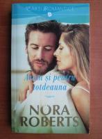 Anticariat: Nora Roberts - Acum si pentru totdeauna