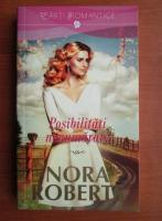 Anticariat: Nora Roberts - Posibilitati nenumarate