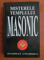 Olimpian Ungherea - Misterele templului masonic