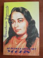 Anticariat: Paramahansa Yogananda - Autobiografia unui yoghin