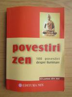 Anticariat: Povestiri Zen. 100 povestiri despre iluminare