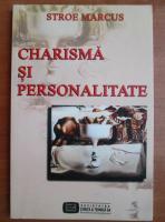 Anticariat: Stroe Marcus - Charisma si personalitate
