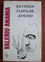 Valeriu Anania - Rotonda plopilor aprinsi