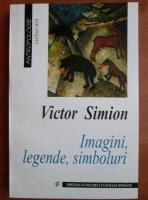 Victor Simion - Imagini, legende, simboluri