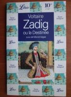 Voltaire - Zadig ou la Destinee
