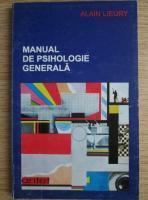 Alain Lieury - Manual de psihologie generala