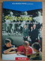 Alina Mungiu Pippidi - Introducere in politologie. Manual optional pentru liceu