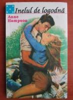 Anticariat: Anne Hampson - Inelul de logodna