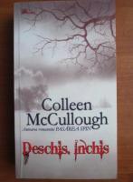 Colleen McCullough - Deschis. Inchis