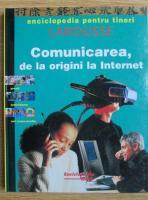 Anticariat: Comunicarea, de la origini la internet