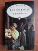 D. H. Lawrence - Sons and lovers