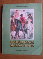 Anticariat: Dumitru Almas - Roman Grue Grozovanul