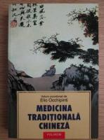 Anticariat: Elio Occhipinti - Medicina traditionala chineza