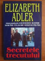 Anticariat: Elizabeth Adler - Secretele trecutului