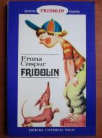 Franz Caspar - Fridolin