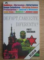 Anticariat: Fritz Ridenour - De fapt, care este diferenta?