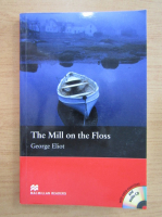 Anticariat: George Eliot - The mill on the floss