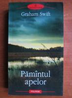 Graham Swift - Pamantul apelor