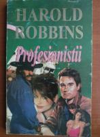 Anticariat: Harold Robbins - Profesionistii