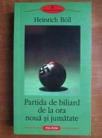 Anticariat: Heinrich Boll - Partida de biliard de la ora noua si jumatate