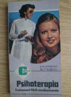 Anticariat: Irina Holdevici - Psihoterapia. Tratament fara medicamente